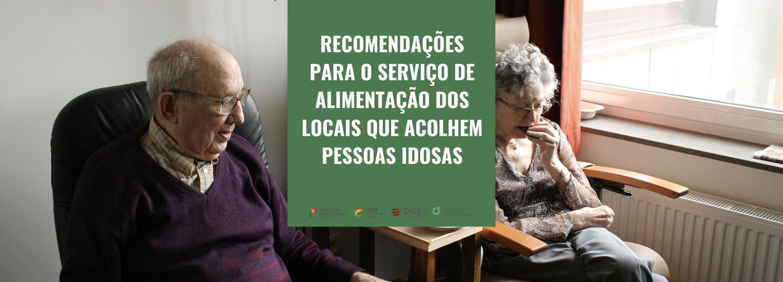 Recomendações para o serviço de alimentação dos locais que acolhem pessoas idosas