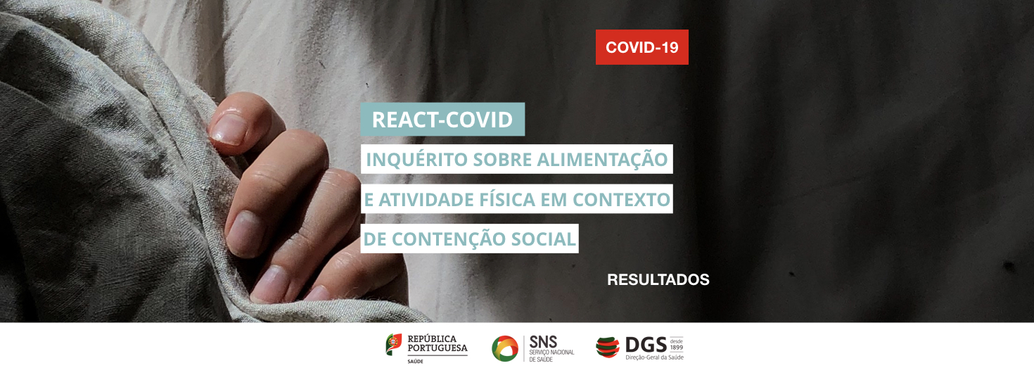 REACT-COVID – Inquérito sobre alimentação e atividade física em contexto de contenção social