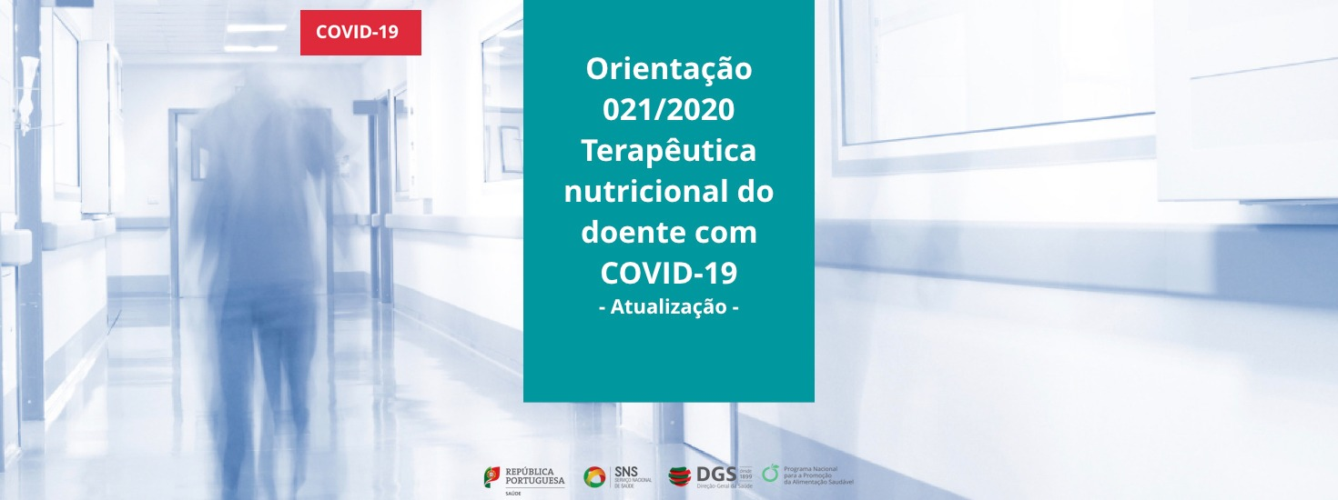 Atualização da Orientação 021/2020 para a terapêutica nutricional no doente com COVID-19