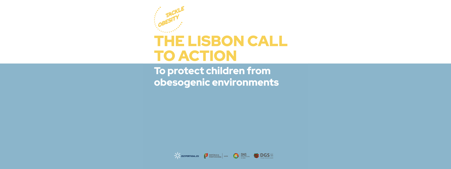 The Lisbon Call to Action – To protect children from obesogenic environments